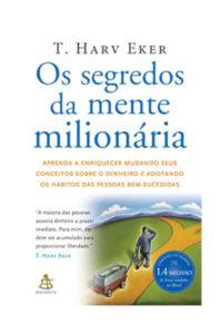 Capa livro Os Segredos da Mente Milionária - T. Harv Eker